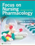 Focus on Nursing Pharmacology 7th Edition