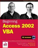 Beginning Access 2002 VBA, Sussman, Dave and Blackburn, Ian, 186100821X