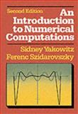 An Introduction to Numerical Computations, Yakowitz, Sidney J. and Szidarovszky, Ferenc, 0024308218