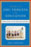 Observations on the Education of China, Zhu Yongxin, 007183821X
