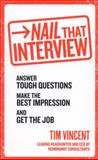 Nail That Interview, Tim Vincent, 0091948215