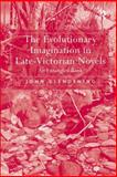 The Evolutionary Imagination in Late-Victorian Novels, Glendening, John, 075465821X