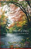 The March of Days, Patricia M. Boyer, 0978498216