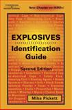 Explosives Identification Guide, Pickett, Mike, 1401878210