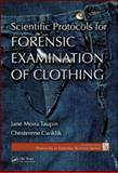 Forensic Examination of Clothing, Taupin, Jane Moira and Cwiklik, Chesterene, 1420068210