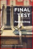 Final Test, Peter Schrag, 1565848217