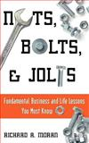 Nuts, Bolts and Jolts, Moran, Richard, 1935278215
