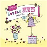 You're a Lovely Mum Because..., Ged Backland, 009193821X