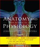 Anatomy and Physiology : From Science to Life, Second Edition Binder Ready Version, Jenkins, Geraint H., 0470418214