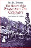 The History of the Standard Oil Company, Ida M. Tarbell, 0486428214