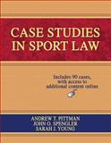Case Studies in Sport Law, Pittman, Andrew T. and Spengler, John O., 073606821X