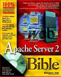 Apache Server 2 Bible, Mohammed J. Kabir, 0764548212