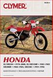Honda Xl/Xr250 1978-2000, Xl/Xr350r 1983-1985, Xr200r, Clymer Publications Staff and Penton Staff, 0892878215