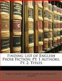 Finding List of English Prose Fiction, Public Library of Cincinnati and Hamilto, 1147298211