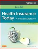Workbook for Health Insurance Today : A Practical Approach, Beik, Janet I., 1455708216