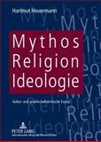 Mythos, Religion, Ideologie : Kultur- und gesellschaftskritische Essays, Heuermann, Hartmut, 3631588216