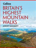 Britain's Highest Mountain Walks, Jeremy Ashcroft, 0007488211