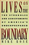 Lives on the Boundary, Mike Rose, 0029268214