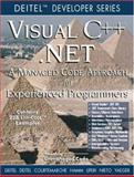 Visual C++ .NET for Experienced Programmers : A Managed Code Approach, Deitel, Harvey M. and Deitel, Paul J., 013045821X