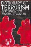 Dictionary of Terrorism, Thackrah, John Richard, 0415298210