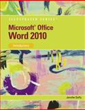 Microsoft Office Word 2010 : Introductory, Duffy, Jennifer, 0538748214
