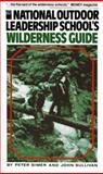 The National Outdoor Leadership School's Wilderness Guide 9780671618216