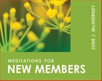 Meditations for New Members, June J. McInerney, 0819218219