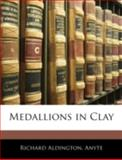 Medallions in Clay, Richard Aldington and Anyte, 1144768217