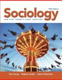 Sociology for the Twenty-First Century, Curry, Tim and Jiobu, Robert, 0132288214