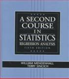 A Second Course in Statistics : Regression Analysis, Mendenhall, William and Sincich, Terry, 0133968219