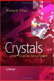 Crystals and Crystal Structures, Tilley, Richard J. D., 0470018216