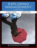 Exploring Management, Schermerhorn, John R., Jr., 0470878215