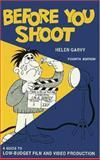 Before You Shoot, Helen Garvy, 091882821X