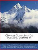 Uvres Complètes de Voltaire, Louis Moland and Louis Voltaire, 1143768213