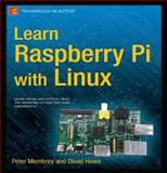 Learn Raspberry Pi with Linux, Membrey, Peter and Hows, David, 1430248211