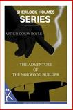 The Adventure of the Norwood Builder, Arthur Conan Doyle, 1499348215
