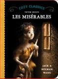 Cozy Classics: les Miserables, Jack Wang and Holman Wang, 1927018218