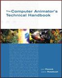 The Computer Animator's Technical Handbook, Pocock, Lynn and Rosebush, Judson, 0125588216