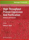High Throughput Protein Expression and Purification : Methods and Protocols, , 1617378216
