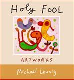 Holy Fool, Michael Leunig, 1743318219