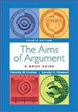 Aims of Argument : Brief, 2003 MLA Update, Crusius, Timothy and Channell, Carolyn, 0072948213