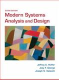 Modern Systems Analysis and Design, Hoffer, Jeffrey A. and George, Joey, 013608821X