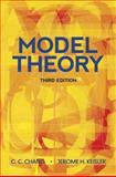 Model Theory, Keisler, H. Jerome and Chang, C. C., 0486488217