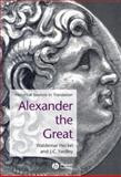 Alexander the Great : Historical Sources in Translation, , 0631228217