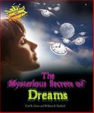 The Mysterious Secrets of Dreams, Carl R. Green and William R. Sanford, 0766038211