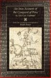 An Inca Account of the Conquest of Peru, Titu Cusi Yupanqui, 087081821X