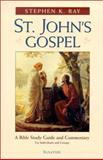 St. John's Gospel, Stephen K. Ray, 0898708214