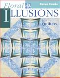 Floral Illusions for Quilters, Karen Combs and Marjorie L. Russell, 1574328212