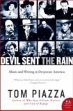 Devil Sent the Rain, Tom Piazza, 0062008226