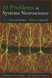 23 Problems in Systems Neuroscience, , 0195148223